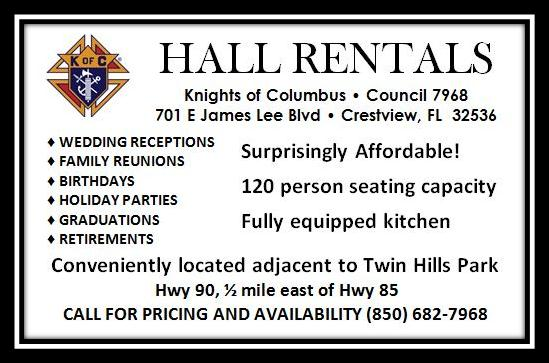 Call 850-682-7968 for hall rental pricing and availability.